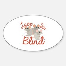 Love Is Blind Decal
