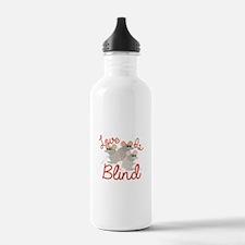 Love Is Blind Water Bottle