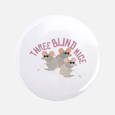 """Three Blind Mice 3.5"""" Button (100 pack)"""