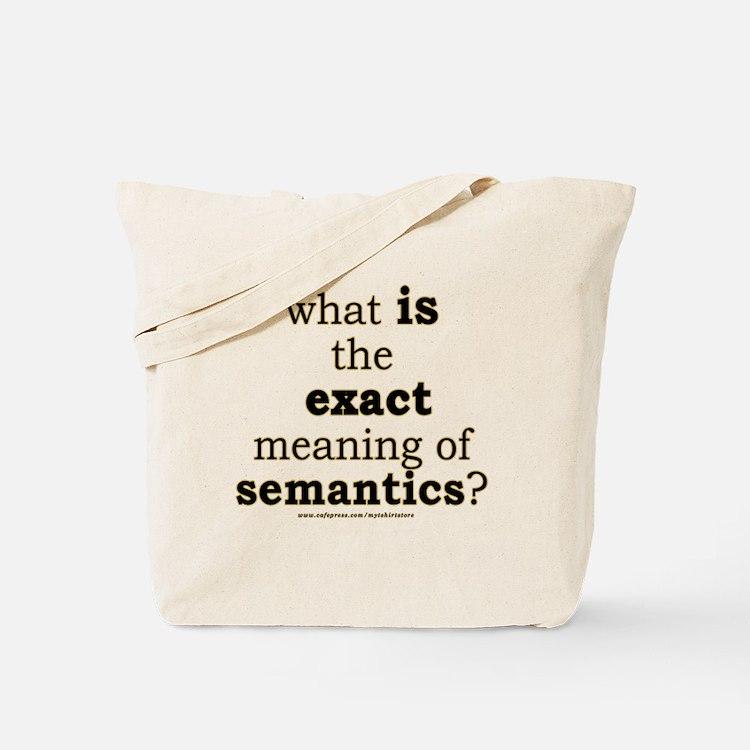 Funny Semantics Joke Tote Bag