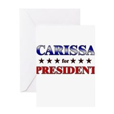 CARISSA for president Greeting Card