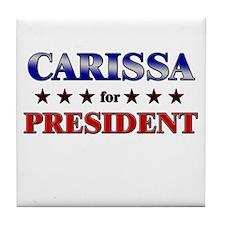 CARISSA for president Tile Coaster