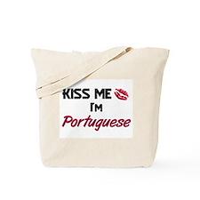 Kiss me I'm Portuguese Tote Bag