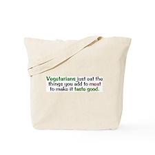 What Vegetarians Eat Tote Bag