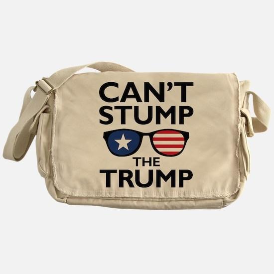 Can't Stump The Trump Messenger Bag