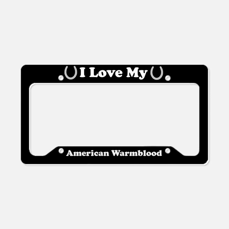 I Love My American Warmblood Horse License Plate H