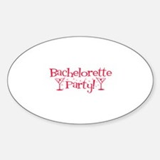 Bachelorette Party - Red Mart Oval Decal