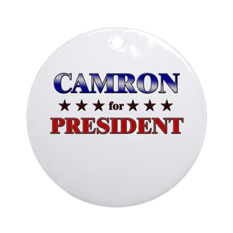 CAMRON for president Ornament (Round)
