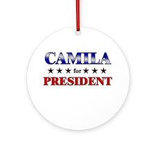 CAMILA for president Ornament (Round)