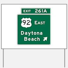 Daytona Beach, FL Yard Sign