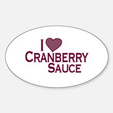 I Love Cranberry Sauce Oval Decal