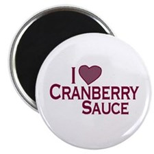 I Love Cranberry Sauce Magnet