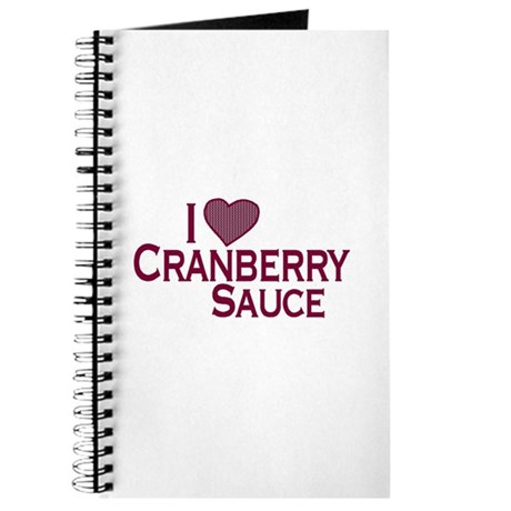 I Love Cranberry Sauce Journal