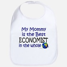 Best Economist In The World (Mommy) Bib