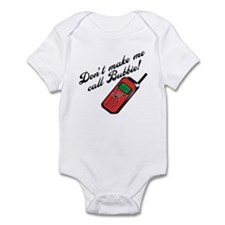 Don't Make Me Call Bubbie Funny Baby Onesie
