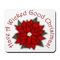 A Wicked Good Christmas! Mousepad