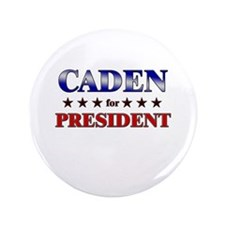 "CADEN for president 3.5"" Button"