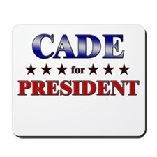CADE for president Mousepad