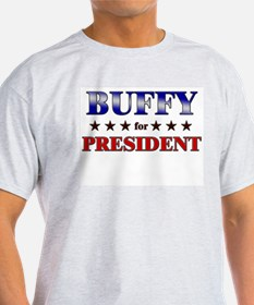 BUFFY for president T-Shirt