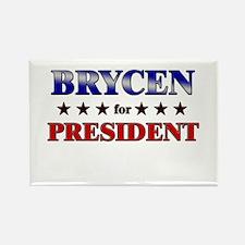 BRYCEN for president Rectangle Magnet