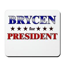 BRYCEN for president Mousepad