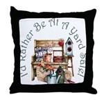 I'd Rather Be At A Yard Sale! Throw Pillow