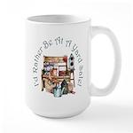 I'd Rather Be At A Yard Sale! Large Mug
