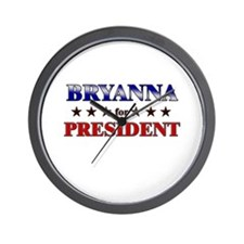 BRYANNA for president Wall Clock