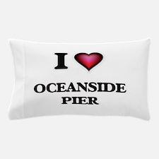 I love Oceanside Pier California Pillow Case