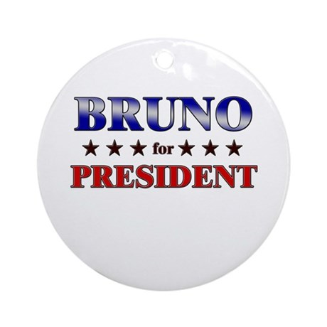 BRUNO for president Ornament (Round)