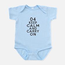 04 Keep Calm And Carry On Birthday Infant Bodysuit