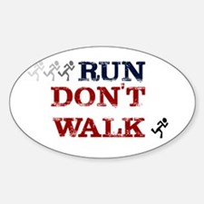 run dont walk Decal