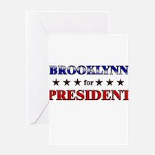 BROOKLYNN for president Greeting Card