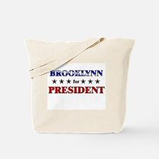 BROOKLYNN for president Tote Bag