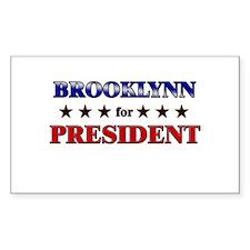 BROOKLYNN for president Rectangle Decal