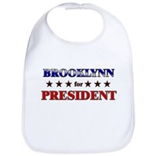 BROOKLYNN for president Bib