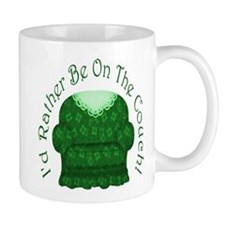 I'd Rather Be On The Couch! Mug