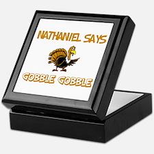 Nathaniel Says Gobble Gobble Keepsake Box
