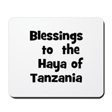 Blessings  to  the  Haya of T Mousepad