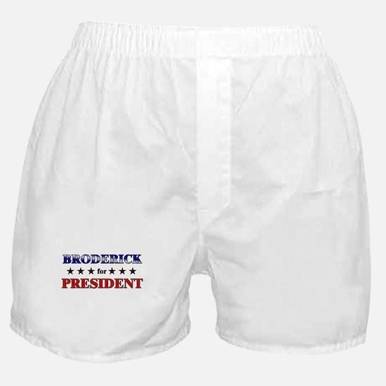 BRODERICK for president Boxer Shorts