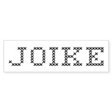 JOIKE Bumper Bumper Sticker