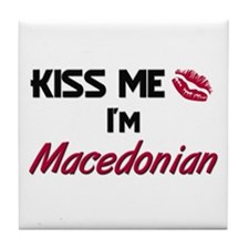 Kiss me I'm Macedonian Tile Coaster