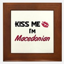Kiss me I'm Macedonian Framed Tile