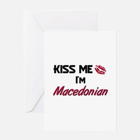 Kiss me I'm Macedonian Greeting Card