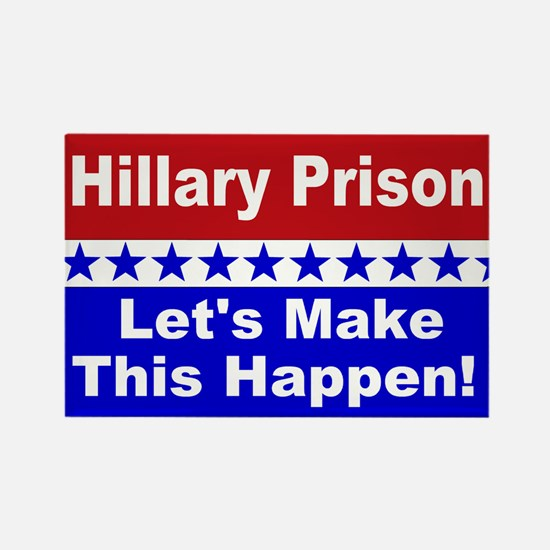 Hillary Prison let's make this ha Rectangle Magnet