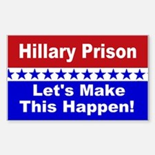 Hillary Prison let's make this Sticker (Rectangle)