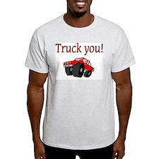 truck you T-Shirt