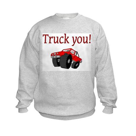 truck you Kids Sweatshirt