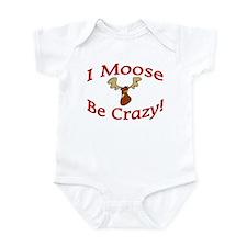 i moose be crazy Infant Bodysuit