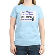 Best Reporter In The World (Mommy) T-Shirt